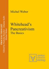 Whitehead's Pancreativism: The Basics