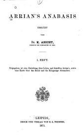 Arrian's Anabasis: Ausgaben 1-2