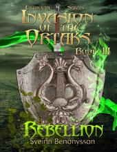 Invasion of the Ortaks: Book 3 Rebellion