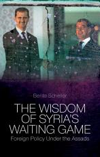 The Wisdom of Syria s Waiting Game PDF
