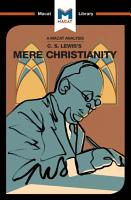 An Analysis of C S  Lewis s Mere Christianity PDF