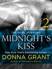 Midnight's Kiss: Part 2: The Dark Warriors