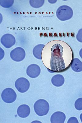 The Art of Being a Parasite PDF