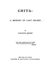 Chita: A Memory of Last Island, Part 1