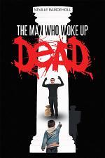 The Man Who Woke Up Dead