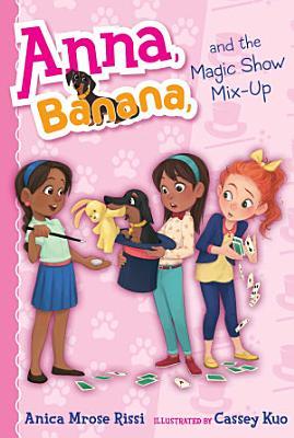 Anna  Banana  and the Magic Show Mix Up PDF