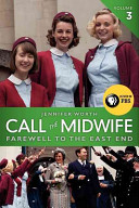 Call the Midwife  Farewell to the East End PDF