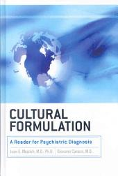Cultural Formulation: A Reader for Psychiatric Diagnosis