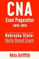CNA Exam Preparation 2018 2019  State of Nebraska Skills Board Exam PDF