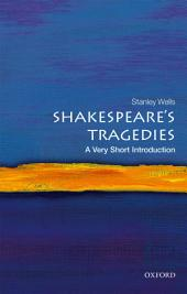Shakespeare's Tragedies: A Very Short Introduction