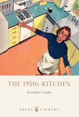 The 1950s Kitchen PDF