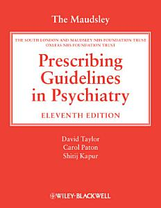 The Maudsley Prescribing Guidelines in Psychiatry PDF