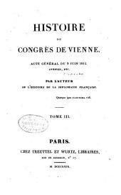 Histoire du Congrès de Vienne: Volume3