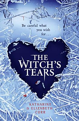 The Witch   s Tears  The Witch   s Kiss Trilogy  Book 2  PDF