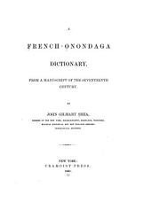 A French-Onondaga dictionary from a manuscript of the seventeenth century