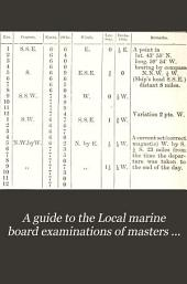 A guide to the Local marine board examinations of masters and mates