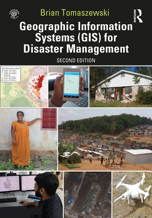 Geographic Information Systems  GIS  for Disaster Management PDF