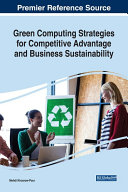 Green Computing Strategies for Competitive Advantage and Business Sustainability
