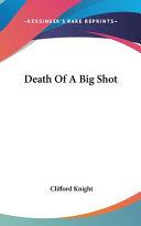 Death Of A Big Shot PDF