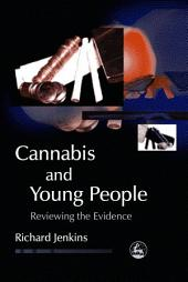 Cannabis and Young People: Reviewing the Evidence