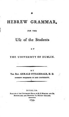 A Hebrew Grammar  for the use of the students of the University of Dublin