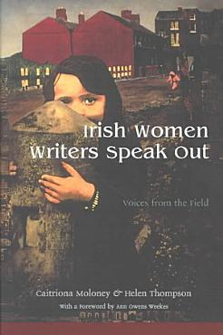 Irish Women Writers Speak Out PDF