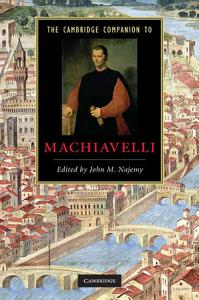 The Cambridge Companion to Machiavelli PDF