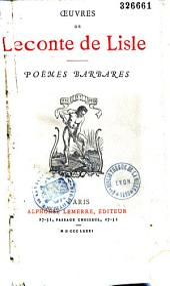Oeuvres de Leconte de Lisle: Poèmes barbares