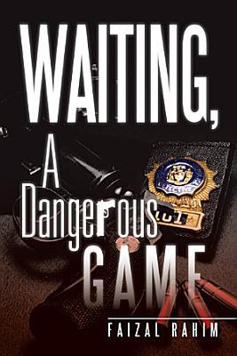 Waiting  a Dangerous Game PDF