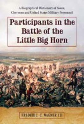 Participants in the Battle of the Little Big Horn PDF