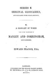 A Glossary of Words Used in the Wapentakes of Manley and Corringham, Lincolnshire