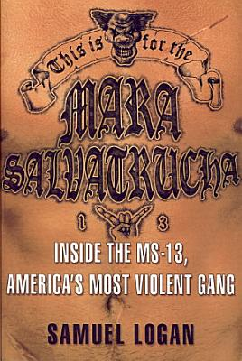 This Is for the Mara Salvatrucha PDF