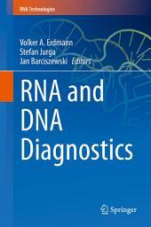 RNA and DNA Diagnostics