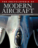 The Encyclopedia of Modern Aircraft