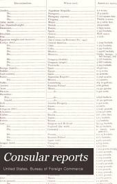 Consular Reports: Commerce, Manufactures, Etc, Volume 46