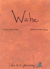 WAHE: World of Wahe