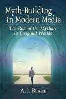 Myth Building in Modern Media PDF