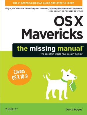 OS X Mavericks  The Missing Manual