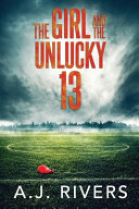 The Girl and the Unlucky 13
