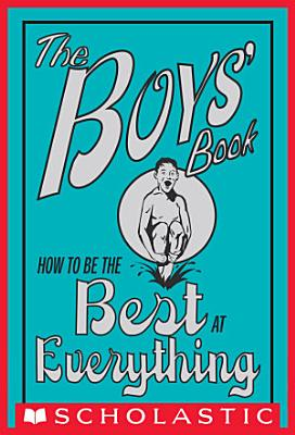 The Boys  Book  How to Be the Best at Everything