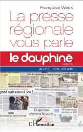 La presse régionale vous parle: Le Dauphine libéré au fil des jours
