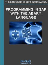 Programming in SAP with the Abap/4 language