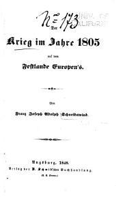 Der Krieg im Jahre 1805 [i.e. achtzehnhundertfünf] auf dem Festlande Europen's