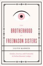 The Brotherhood of Freemason Sisters PDF