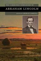 The Cambridge Companion to Abraham Lincoln PDF