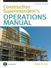 Construction Superintendent Operations Manual: Edition 2
