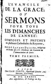 L'Evangile de grâce, ou sermons pour tous les dimanches de l'année: T. 1