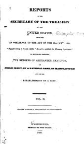 Reports of the Secretary of the Treasury of the United States...[1790-1828].