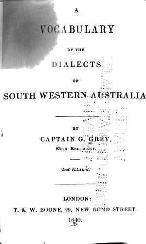A Vocabulary of the Dialects of South Western Australia