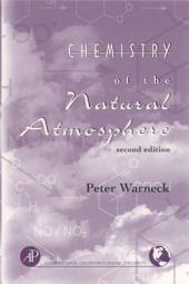 Chemistry of the Natural Atmosphere: Edition 2